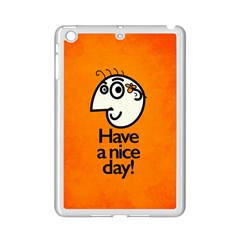 Have A Nice Day Happy Character Apple Ipad Mini 2 Case (white) by CreaturesStore