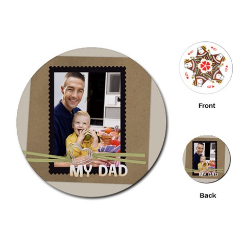 Fathers Day By Dad   Playing Cards (round)   Gjhz23d60gzr   Www Artscow Com Front