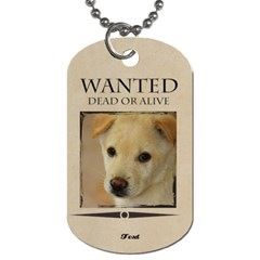 Wanted By Divad Brown   Dog Tag (two Sides)   Dqo335foxhgv   Www Artscow Com Front
