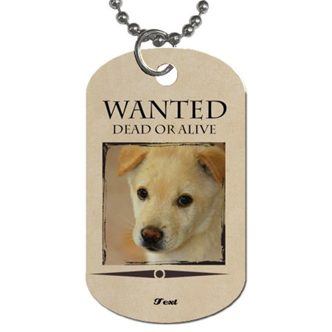 Wanted By Divad Brown   Dog Tag (one Side)   6286f4ldwsgx   Www Artscow Com Front