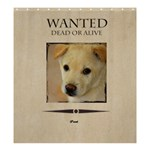 wanted - Shower Curtain 66  x 72  (Large)