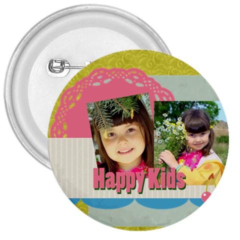 Kids By Kids   3  Button   4uxlvtlwicda   Www Artscow Com Front