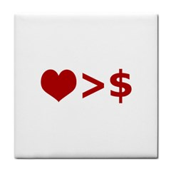 Love Is More Than Money Ceramic Tile by dflcprints