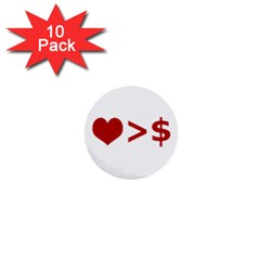 Love Is More Than Money 1  Mini Button (10 Pack) by dflcprints