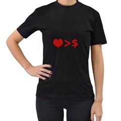Love Is More Than Money Women s T Shirt (black) by dflcprints