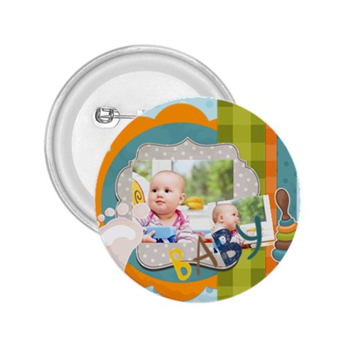 Baby By Baby   2 25  Button   05236qsj34js   Www Artscow Com Front