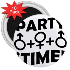 Party Time Threesome Sex Concept Typographic Design 3  Button Magnet (10 Pack) by dflcprints