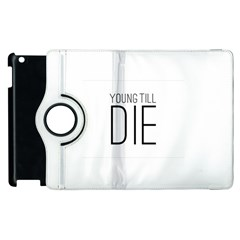 Young Till Die Typographic Statement Design Apple Ipad 2 Flip 360 Case by dflcprints