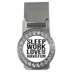 Sleep Work Love And Have Fun Typographic Design 01 Money Clip (cz) by dflcprints