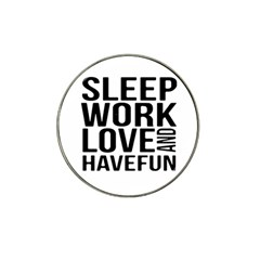Sleep Work Love And Have Fun Typographic Design 01 Golf Ball Marker 4 Pack (for Hat Clip) by dflcprints