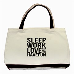 Sleep Work Love And Have Fun Typographic Design 01 Twin Sided Black Tote Bag by dflcprints
