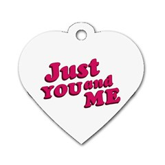 Just You And Me Typographic Statement Design Dog Tag Heart (two Sided) by dflcprints