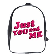 Just You And Me Typographic Statement Design School Bag (large) by dflcprints