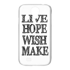 Live Hope Wish Make Samsung Galaxy S4 Classic Hardshell Case (pc+silicone) by AlfredFoxArt
