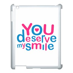 You Deserve My Smile Typographic Design Love Quote Apple Ipad 3/4 Case (white) by dflcprints