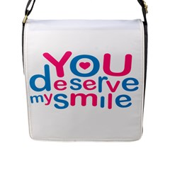 You Deserve My Smile Typographic Design Love Quote Flap Closure Messenger Bag (large) by dflcprints