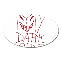 My Dark Side Typographic Design Magnet (oval) by dflcprints