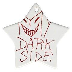 My Dark Side Typographic Design Star Ornament (two Sides) by dflcprints