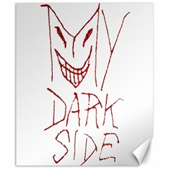 My Dark Side Typographic Design Canvas 8  X 10  (unframed) by dflcprints