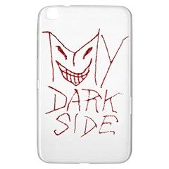My Dark Side Typographic Design Samsung Galaxy Tab 3 (8 ) T3100 Hardshell Case  by dflcprints