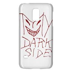My Dark Side Typographic Design Samsung Galaxy S5 Mini Hardshell Case  by dflcprints