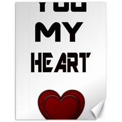 You My Heart Canvas 18  X 24  (unframed) by edward55