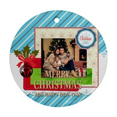 Xmas By Xmas   Round Ornament (two Sides)   Soxi0ctcg9e4   Www Artscow Com Front