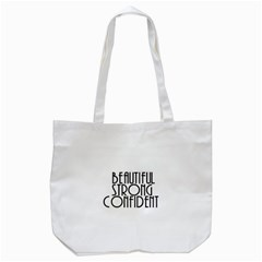 Beautiful Strong Confident  Tote Bag (white) by OCDesignss