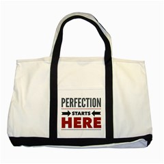 Perfection Starts Here  Two Toned Tote Bag by OCDesignss
