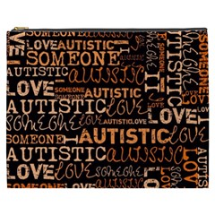 I Love Someone Autistic  Cosmetic Bag (xxxl) by OCDesignss