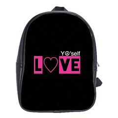 Love Yo self  School Bag (large) by OCDesignss