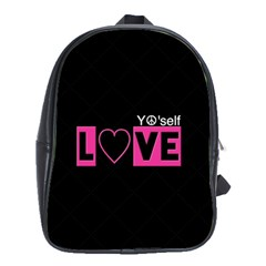 Love Yo self  School Bag (xl) by OCDesignss