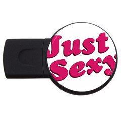 Just Sexy Typographic Quote002 2gb Usb Flash Drive (round) by dflcprints