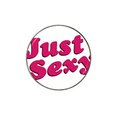 Just Sexy Typographic Quote002 Golf Ball Marker 4 Pack (for Hat Clip)