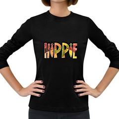 Hippie Women s Long Sleeve T Shirt (dark Colored) by goodmusic