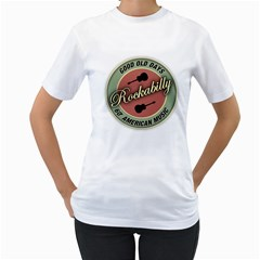 Rockabilly 60 s Good Old Days Women s T Shirt (white)  by goodmusic