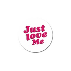 Just Love Me Text Typographic Quote Golf Ball Marker 4 Pack by dflcprints