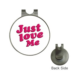 Just Love Me Text Typographic Quote Hat Clip With Golf Ball Marker by dflcprints