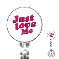 Just Love Me Text Typographic Quote Stainless Steel Nurses Watch by dflcprints