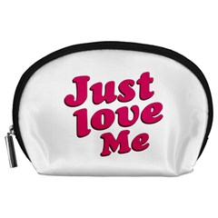 Just Love Me Text Typographic Quote Accessory Pouch (large) by dflcprints