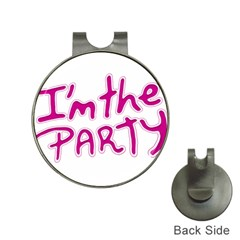 I Am The Party Typographic Design Quote Hat Clip With Golf Ball Marker by dflcprints