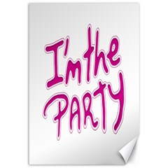 I Am The Party Typographic Design Quote Canvas 12  X 18  (unframed) by dflcprints
