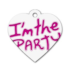 I Am The Party Typographic Design Quote Dog Tag Heart (one Sided)  by dflcprints