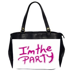 I Am The Party Typographic Design Quote Oversize Office Handbag (two Sides) by dflcprints