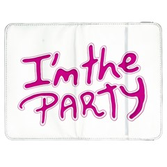 I Am The Party Typographic Design Quote Samsung Galaxy Tab 7  P1000 Flip Case by dflcprints