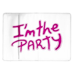 I Am The Party Typographic Design Quote Samsung Galaxy Tab 10 1  P7500 Flip Case by dflcprints