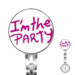 I Am The Party Typographic Design Quote Stainless Steel Nurses Watch by dflcprints