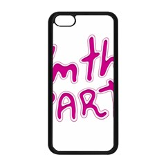 I Am The Party Typographic Design Quote Apple Iphone 5c Seamless Case (black) by dflcprints