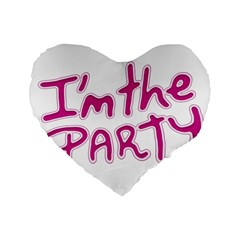 I Am The Party Typographic Design Quote 16  Premium Flano Heart Shape Cushion  by dflcprints