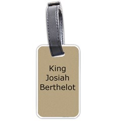 King Josiah By Beverly A  Terrell   Luggage Tag (two Sides)   Nl9j3vg2cnz7   Www Artscow Com Back